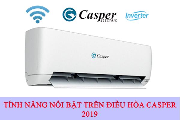 (Điểm Lại)  Những Tính Năng Nổi Bật Trên Điều Hòa Casper 2019